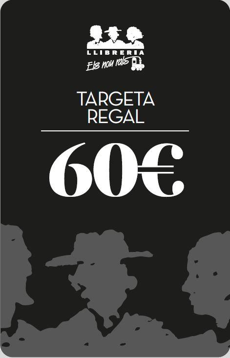 TARGETA REGAL 9 RALS 60€ | TARGETAREGAL60