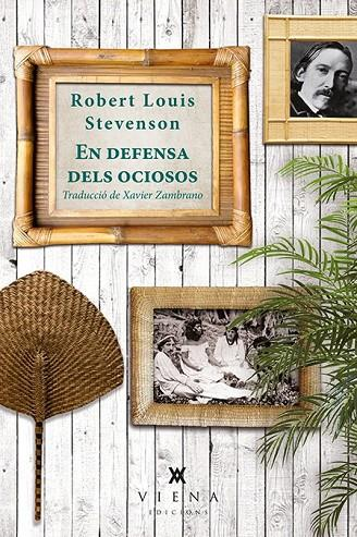 EN DEFENSA DELS OCIOSOS | 9788483308974 | STEVENSON, ROBERT LOUIS