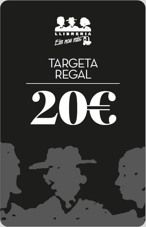 TARGETA REGAL 9 RALS 20€ | TARGETAREGAL20